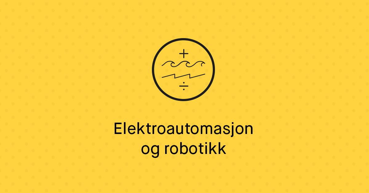 Bachelor i ingeniørfag – Elektro-automasjon og robotikk - USN