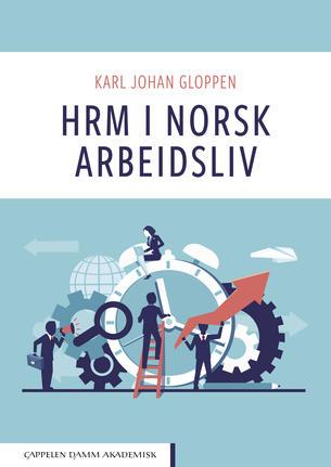 HRM i norsk arbeidsliv - bok av Karl Johan Gloppen - omslagsbilde